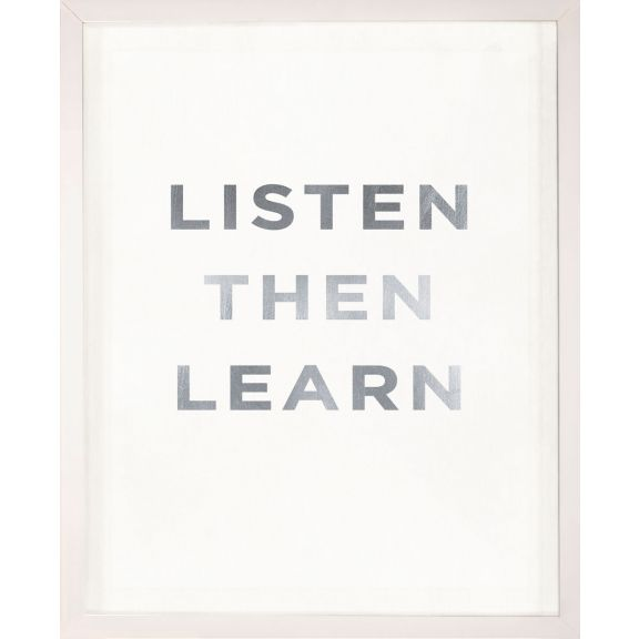 """Listen then Learn"" Silver Leaf Quote"