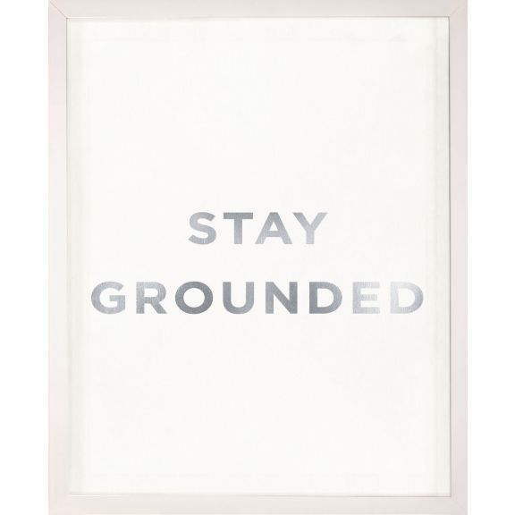 """Stay Grounded"" Silver Leaf Quote"