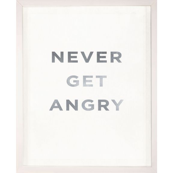 """Never get Angry"" Silver Leaf Quote"