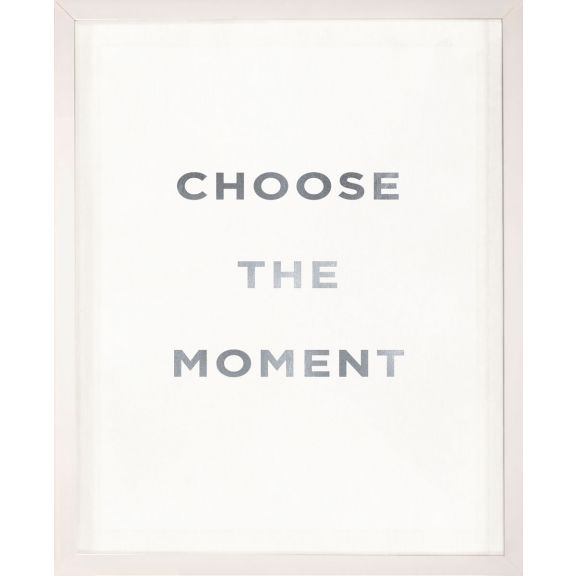 """Choose the Moment"" Silver Leaf Quote"